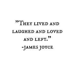Top quotes by James Joyce-https://s-media-cache-ak0.pinimg.com/474x/a1/6b/0d/a16b0d5f5e43649417cc4fbba5e6a74c.jpg