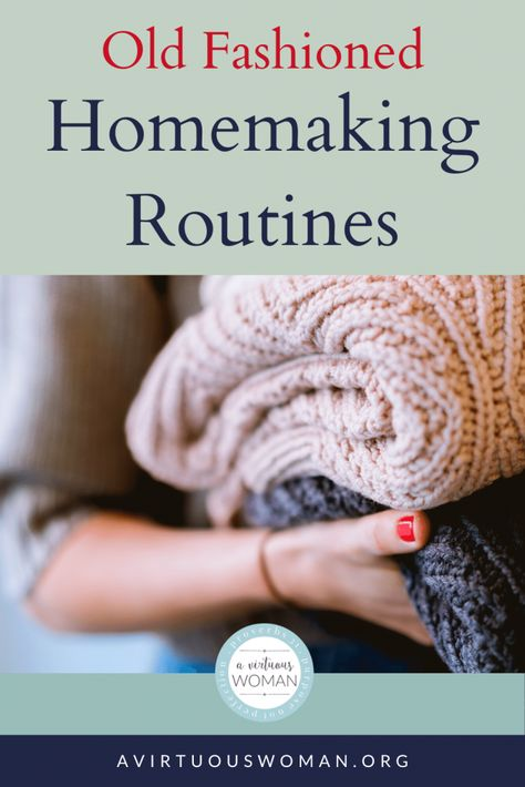 Old Fashioned Homemaking Routines Cleaning Checklist, House Cleaning Tips, Cleaning Hacks, Deep Cleaning, Christian Homemaking, Retro Housewife, Housekeeping Tips, Virtuous Woman, Homekeeping