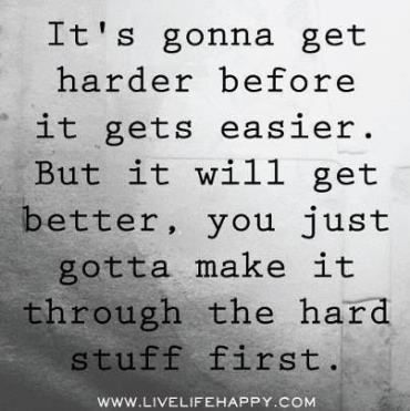 Quotes About Strength In Hard Times Funny Relationships 54 Ideas Hard Quotes Get Well Quotes Hard Times Quotes