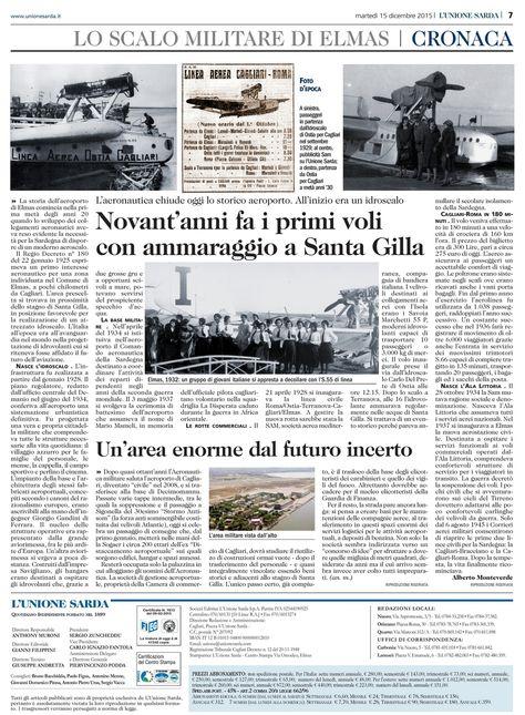 """L'Unione Sarda, 15 dicembre 2015. Alberto Monteverde. """"Novant'anni fa i primi voli con ammaraggio a Santa Gilla""""."""