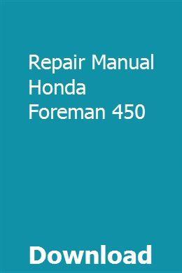 Repair Manual Honda Foreman 450 Repair Manuals Trolling Motor Honda