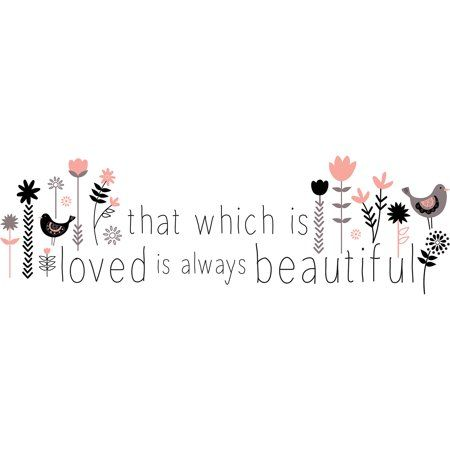 Valentine's Day Quotes : QUOTATION - Image : Quotes Of the day - Description WallPops That Which is Loved Wall Quote, Multicolor Sharing is Power - Don't Sweet Quotes, Cute Quotes, Happy Quotes, Positive Quotes, Motivational Quotes, Inspirational Quotes, Love Wall, Wall Quotes, Beautiful Words