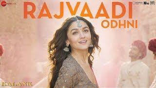 Download Rajvaadi Odhni Kalank Alia Bhatt Lagu Gandhi