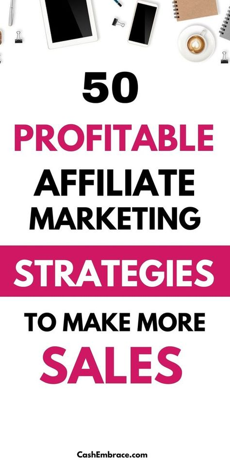 50 Sharp Affiliate Marketing Tips And Tricks To Skyrocket Your Sales