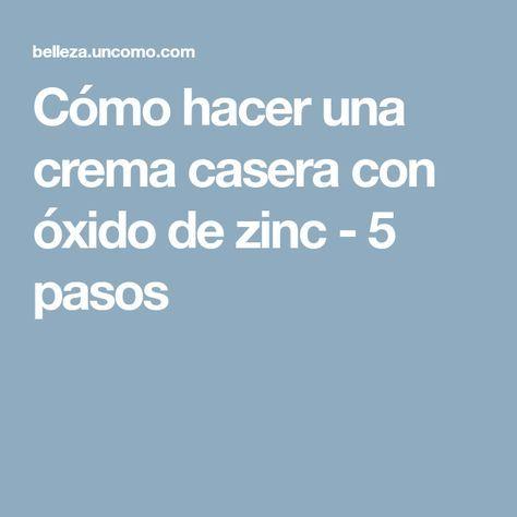 Como Hacer Una Crema Casera Con Oxido De Zinc 5 Pasos Oxido De Zinc Crema Hidratante Casera Cremas