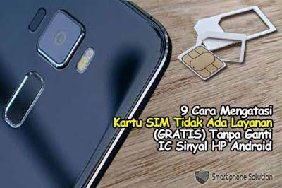Kartu Sim Tidak Ada Layanan Segera Cek Disini Karena Bisa Jadi Jaringan Di Hp Android Kamu Diblokir Kemkominfo Kartu Pelayan Smartphone