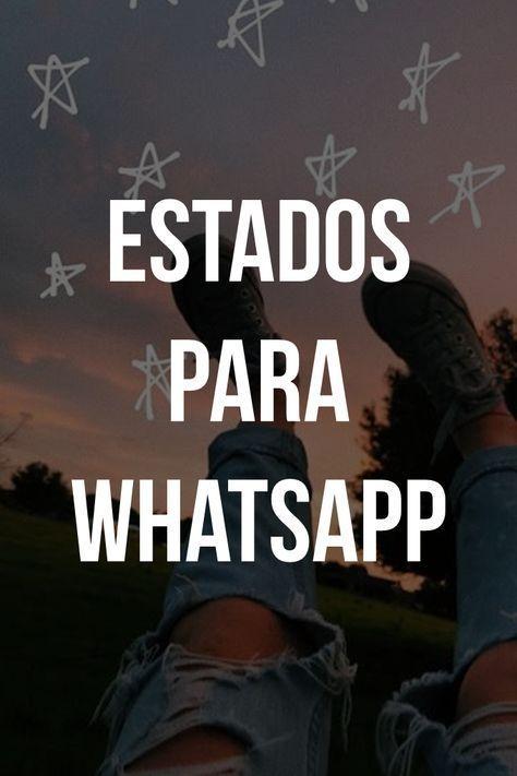 Estados Para Whatsapp Fotos Frases Frases Cortas Para Fotos Frases Para Mi Perfil