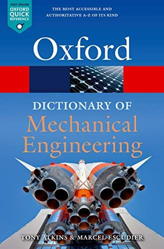 Epub Free A Dictionary Of Mechanical Engineering Oxford Quick Reference Pdf Download Free Epub Mobi Ebooks Mechanical Engineering Free Epub Books Engineering