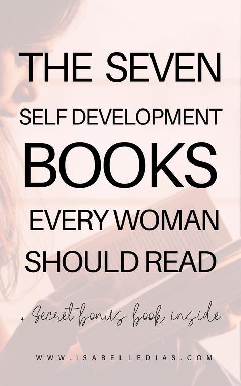 The Seven Self Development Books Every Woman Should Read