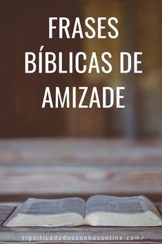 Frases Bíblicas De Amizade As Melhores Frases Sobre Amizade