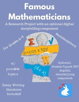 The Famou Mathematician Research Project Allow Student In Grade 6 9 An Opportunity To One Of Digital Storytelling History Mathematic Essay Topics Topic