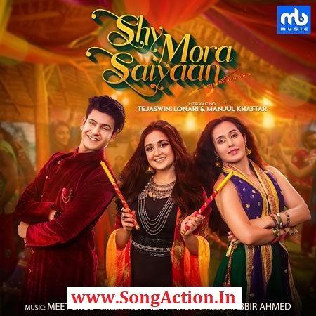 Shy Mora Saiyaan Mp3 Song Download Mp3 Song Songs New Song Download