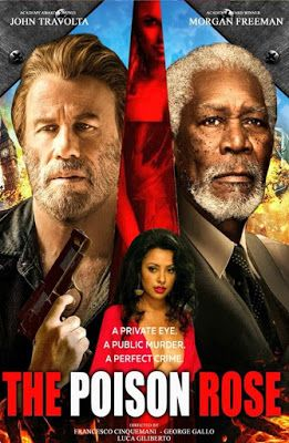 The Poison Rose 2019 Dual Audio Hindi ORG 720p BluRay ESub 850MB Download
