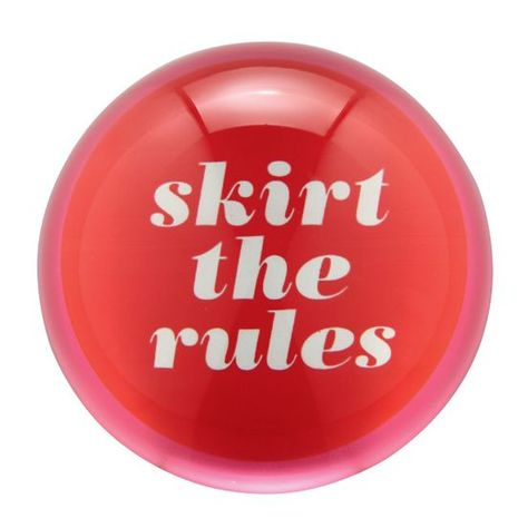 SAY THE WORD ''SKIRT THE RULES'' PAPER WEIGHT  $30.00 #kate #spade #gift #ideas for #women #girls #her