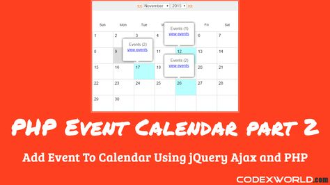 Create an event calendar using jQuery, Ajax, PHP, and MySQL - event calendar
