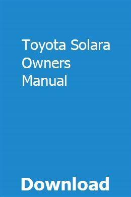 Toyota Solara Owners Manual Pdf Download Full Online Owners Manuals Camaro Rs Toyota Solara