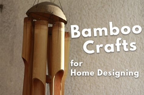18 Simple Bamboo Crafts For Home Designing With Images Bamboo