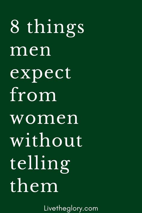 There are certain things that men expect from a woman, without necessarily telling them clearly! This is how we men often tend to find it difficult to communicate clearly our expectations and our needs … here are for you 10 things that men expect from women without telling them: