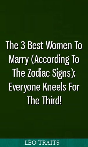 The 3 Best Women To Marry (According To The Zodiac Signs
