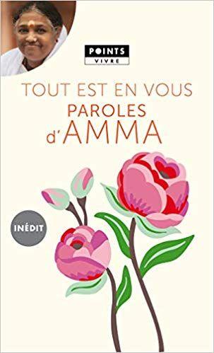 Telecharger Tout Est En Vous Paroles D Amma Complet Epub Pdf Nature Quotes Parole Books