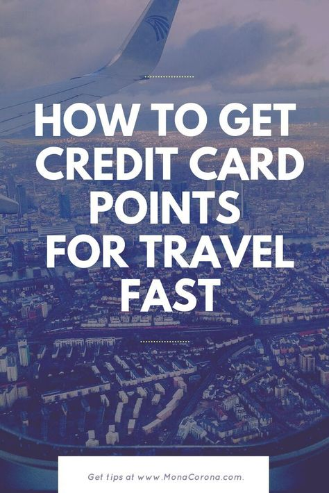 How To Hack Travel Points: A Guide to Credit Card Manufactured Spending | MonaCorona.com | A Millenn