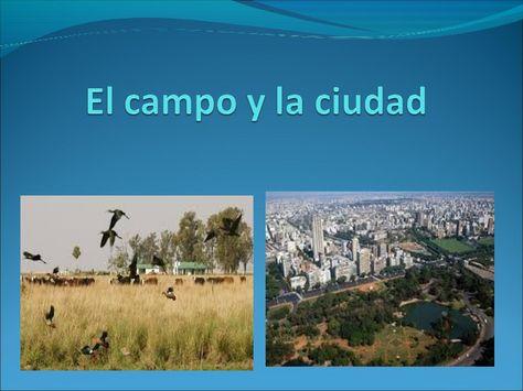 El Campo Y La Ciudad Power Point Campo Ciudades Fichas De Preescolar