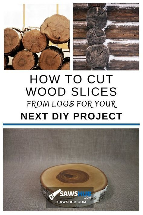 How to Cut Wood Slices from Logs for Your Next DIY Project