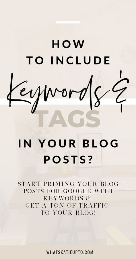 How and why to include Keywords into your Blog Posts? | by Katie Grazer