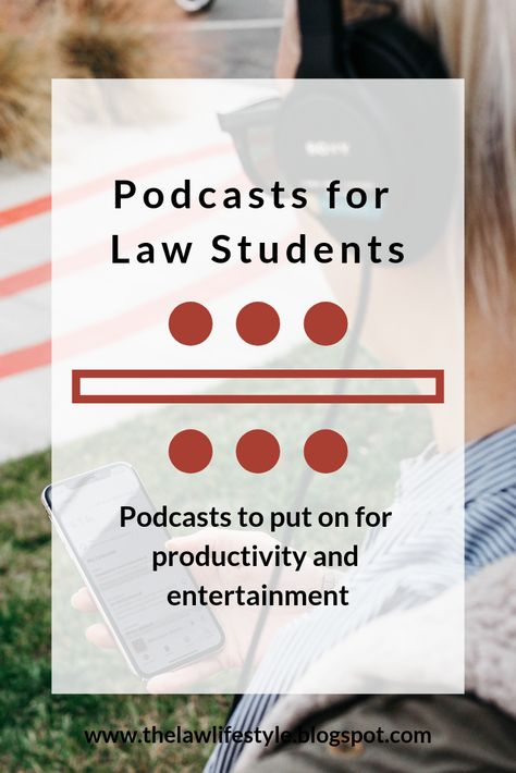 Podcasts for Law Students