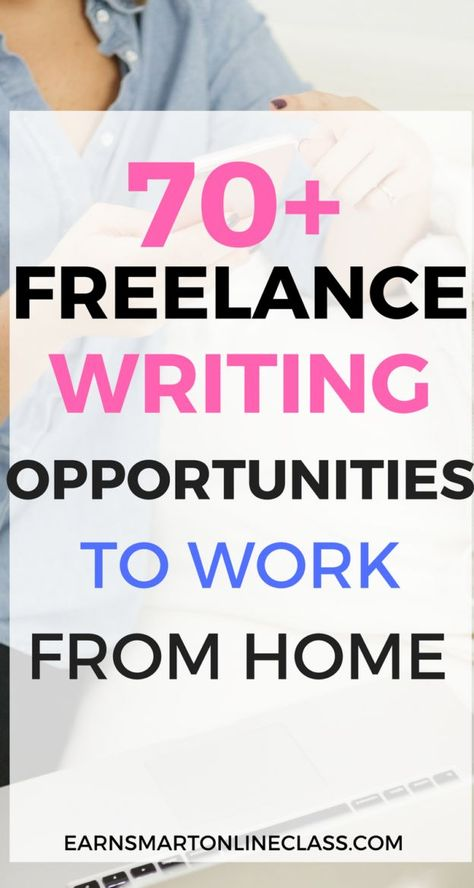 Get Paid to Write:  70 Freelance Writing Jobs for Beginners