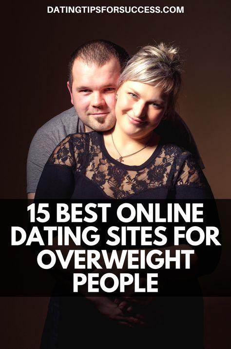 Dating-sites für übergewichtige menschen