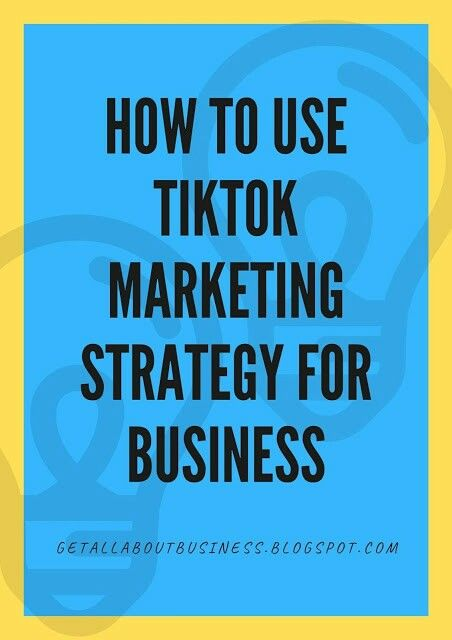 How To Use Tiktok Marketing Strategy For Business Influencer Marketing In 2020 Start Own Business Marketing Strategy Influencer Marketing