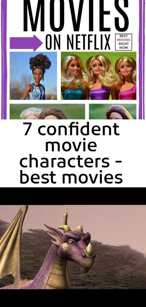 7 confident movie characters - best movies right now