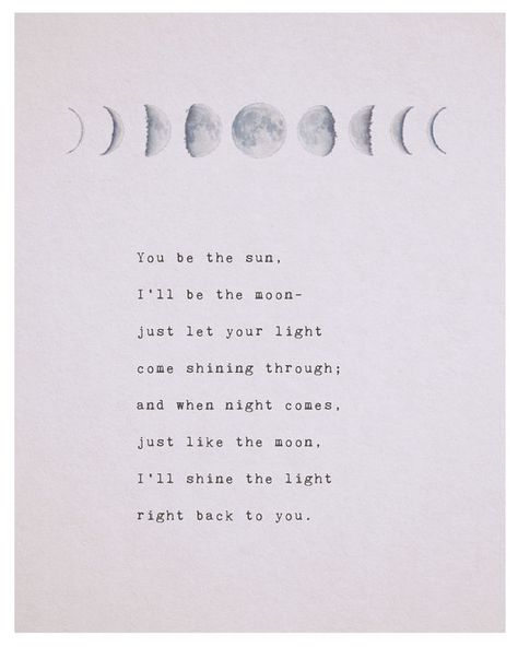 Love poem you be the sun Ill be the moon