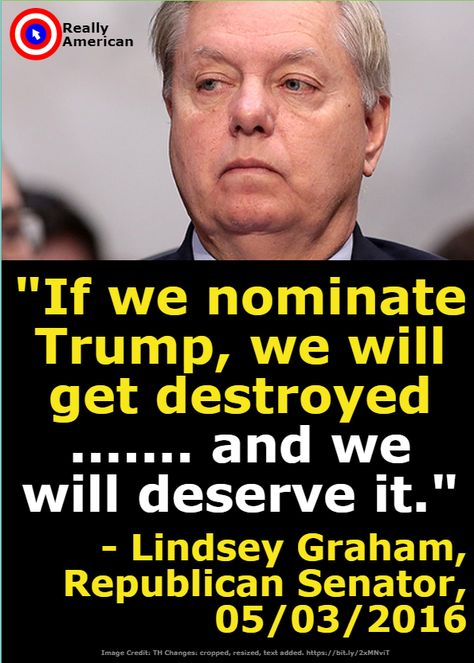 Did Lindsey Graham Say Republicans Would Get 'Destroyed' If They Nominated Donald Trump?
