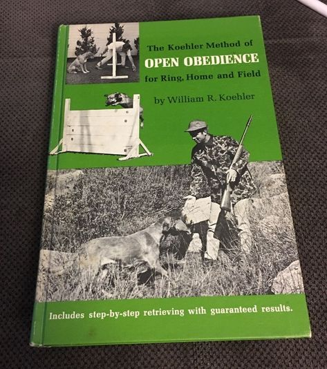 Details About William R Koehler Method Open Obedience Ring Home