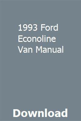ford econoline van wiring diagram 1993 ford econoline van manual chilton manual  ford  manual  1993 ford econoline van manual