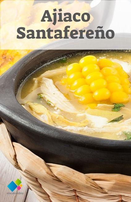 Ajiaco Santafereno Recetas De Sopa De Pollo Comida Colombiana Recetas Recetas De Comida
