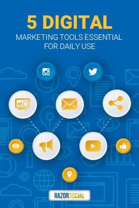 5 Digital Marketing Tools Essential for Daily Use