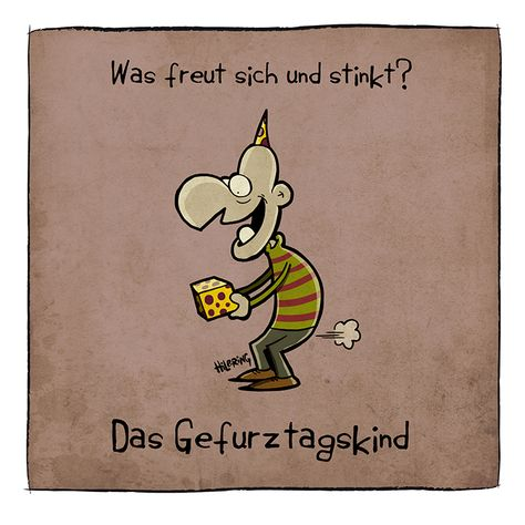 What makes you happy and stinks? The Fartsday child! German humor doesn't translate. Oli´s Blog …