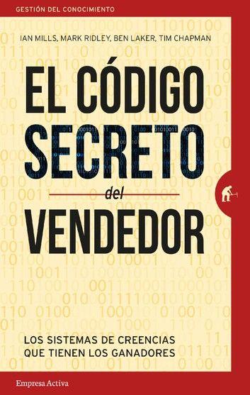 El Código Secreto Del Vendedor Ebook By Ben Laker Rakuten Kobo Libros De Negocios Lenguaje Corporal Libro Libros De Autoayuda