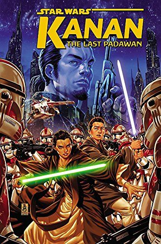 Download Pdf Star Wars Kanan The Last Padawan Vol 1 Free Epub Mobi Ebooks Star Wars Comics Padawan Rare Comic Books