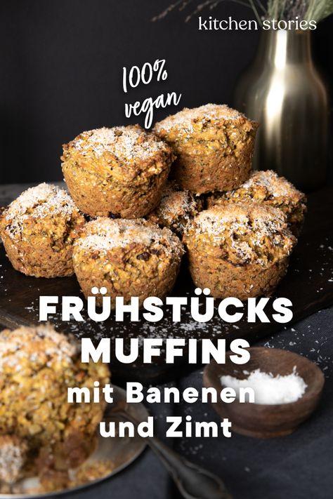Fruhstucks Bananenmuffins Mit Zimt Rezept In 2020 Rezepte Lecker