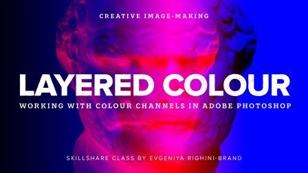 Creative Image Making Layered Color Effect Using Channels In
