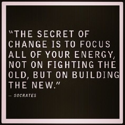 Build the NEW! Forget the old!