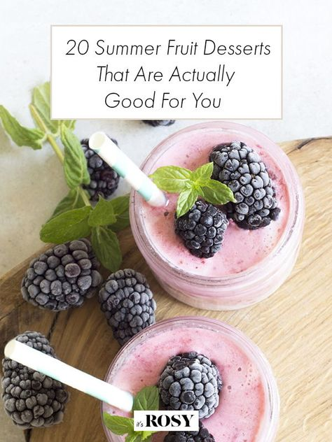 These 20 summer fruit desserts are delicious and actually good for you. #healthysnacks #fruitrecipes #dessertsrecipes #recipes