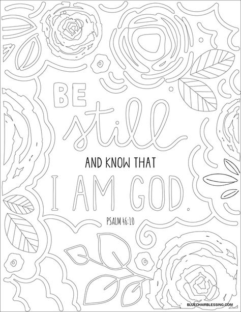 Be still and know that I am God. Downloadable coloring page ...