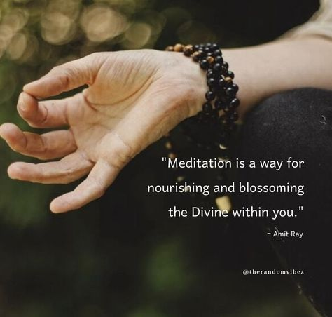 Meditation is a way for nourishing and blossoming the Divine within you. - Amit Ray #Meditationquotes #Healingquotes #Lifequotes #Peaceofmindquotes #Lifestylequotes #Shortquotes #Pleasantquotes #Nourishmentquotes #Quotes #Blossomquotes #Stayhealthyquotes #Healthyquotes #Mentalhealthquotes #Strongbodyquotes #Bodyfitnessquotes #Healthymindquotes #Successquotes #Positivequotes #Meaningfulquotes #Quotes #Quotesandsayings #therandomvibez