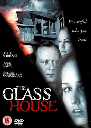 3724 The Glass House 2001 720p Webrip In 2020 Glass House Glass Leelee Sobieski