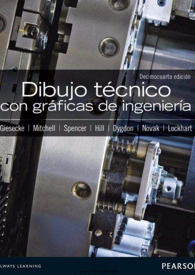 Dibujo Tecnico Con Graficas De Ingenieria Frederick E Giesecke Alva Mitchel Henry Cecil Spe Ingenieria En Diseno Industrial Ingenieria Industrial Ingenieria